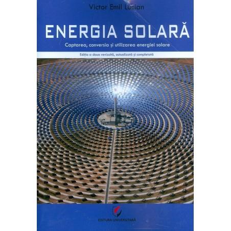 Energia solara. Captarea,...