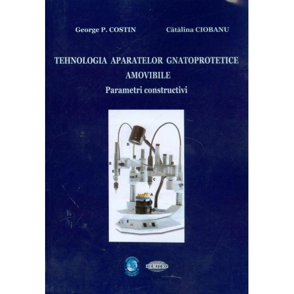 Tehnologia aparatelor gnatoprotetice amovibile. Parametri constructivi