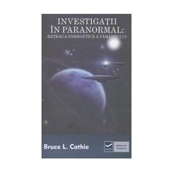 Investigatii in paranormal:...