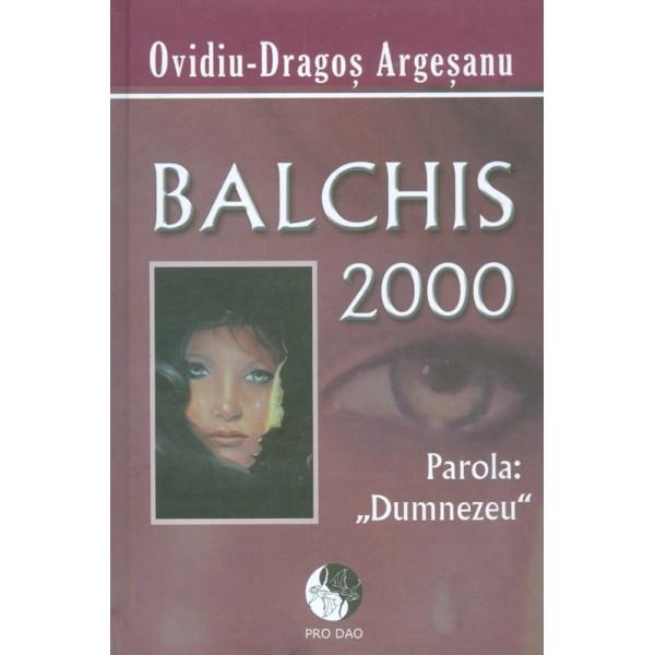 Balchis 2000 - Parola: Dumnezeu