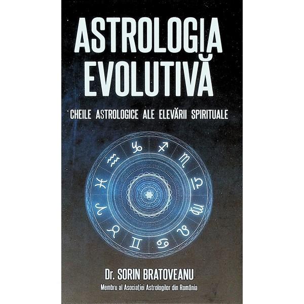 Astrologia evolutiva. Cheile astrologice ale elevarii spirituale