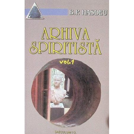 Arhiva spiritista, vol. I