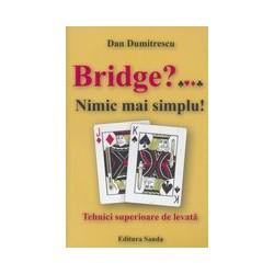 Bridge? Nimic mai simplu! -...