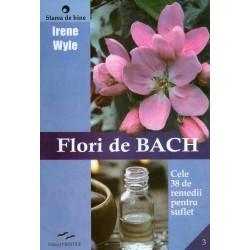 Flori de Bach - Cele 38 de...