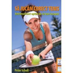 Sa jucam corect tenis....