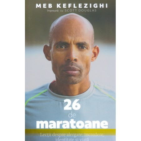 26 de maratoane. Lectii...