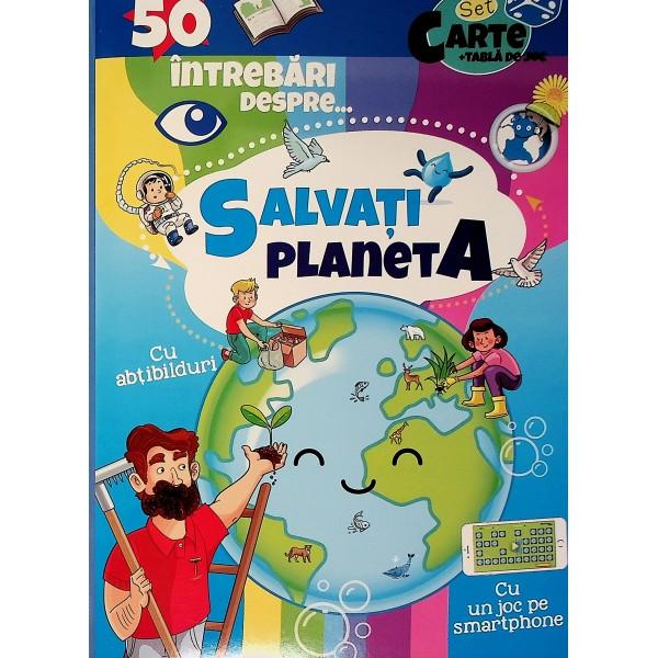 50 intrebari despre... Salvati planeta