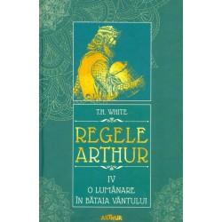 Regele Arthur, vol. O...