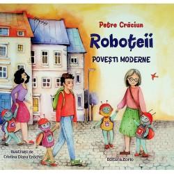 Roboteii. Povesti moderne