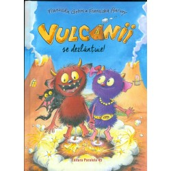 Vulcanii se dezlantuie