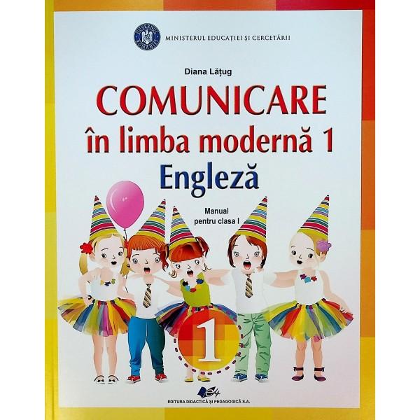 Comunicare in limba moderna 1 Engleza, clasa I