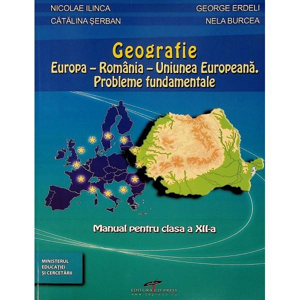 Geografie, clasa a XII-a - Europa-Romani-Uniunea Europeana. Probleme fundamentale