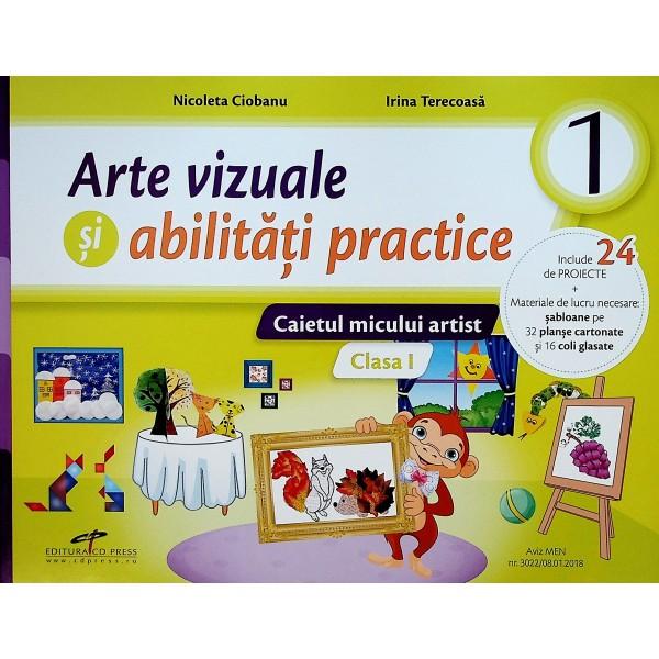 Arte vizuale si abilitati practice, clasa I - Caietul micului artist