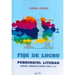 Personajul literar - Fise...