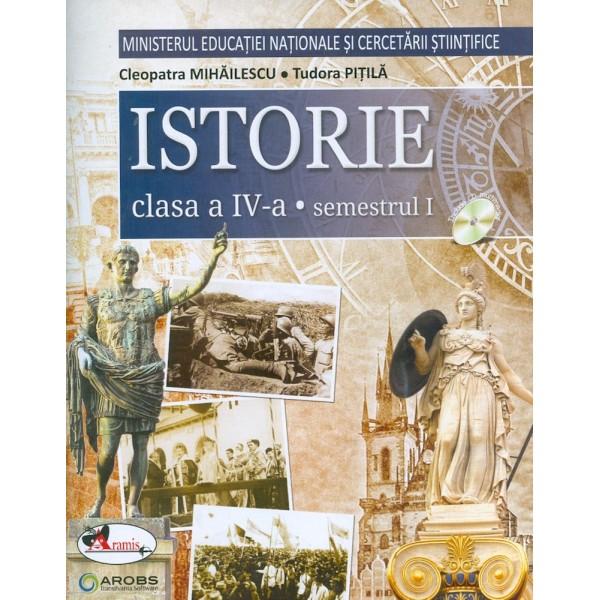 Istorie, clasa a IV-a, semestrul I-II cu CD-Rom