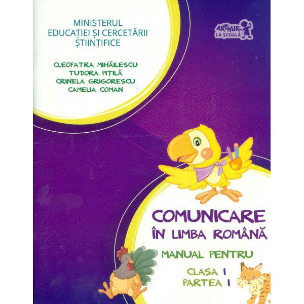 Comunicare in limba romana, clasa I, partea I cu CD