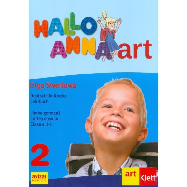 Hallo Anna - Deutsch fur Kinder Lehrbuch. Limba germana. Cartea elevului, clasa a II-a