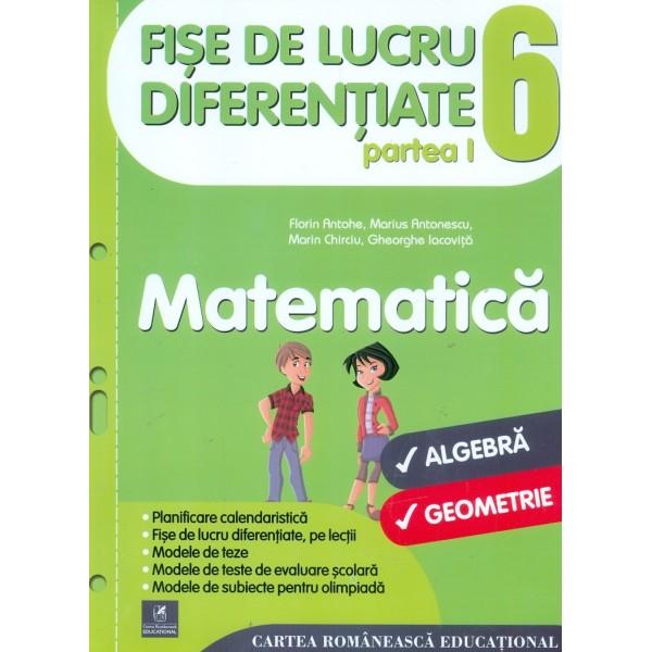 Matematica, clasa a VI-a, partea I - Fise de lucru diferentiate