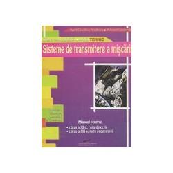 Sisteme de transmitere a miscarii, clasa a XI-a, ruta directa si clasa a XII-a, ruta progresiva