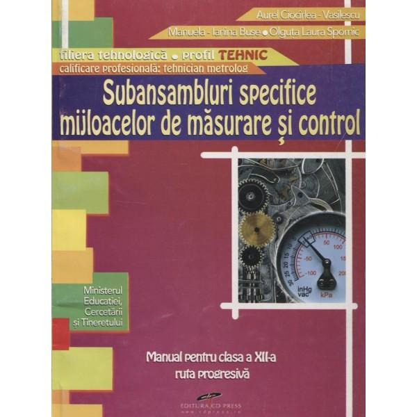Subansamblari specifice mijloacelor de masurare si control, clasa a XII-a