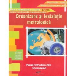 Organizare si legislatie metrologica, clasa a XII-a, ruta progresiva