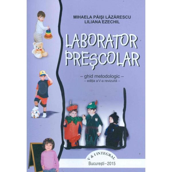 Laborator prescolar - Ghid metodologic
