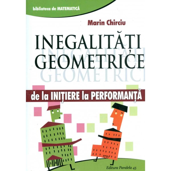 Inegalitati geometrice de la initiere la performanta