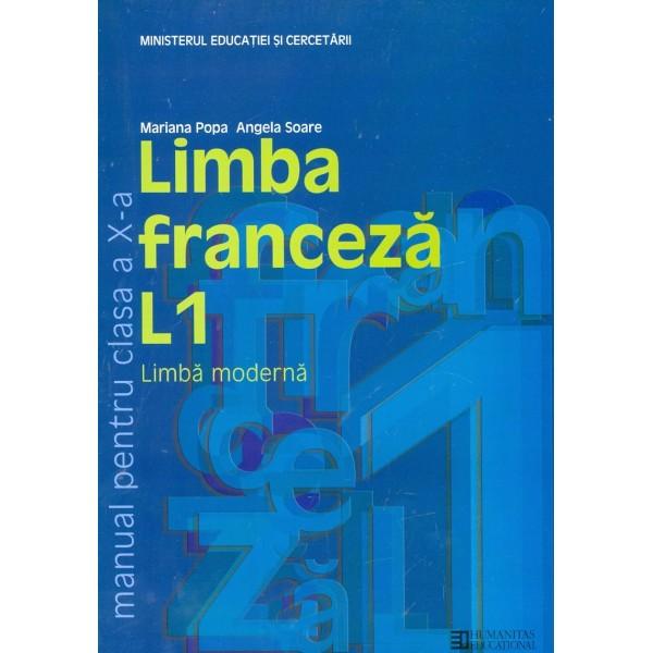 Limba franceza L1, clasa a X-a
