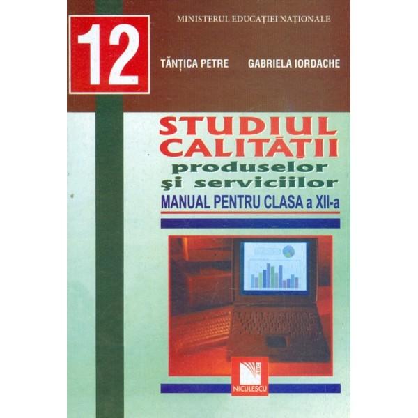 Studiul caliatatii produselor si serviciilor, clasa a XII-a