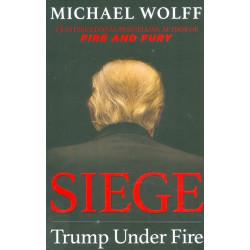 Siege. Trump Under Fire