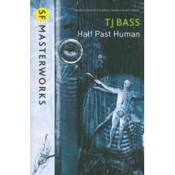 Half Past Human