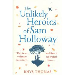 The Heroics of Sam Holloway