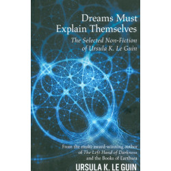 Dreams Must Explain Themselves
