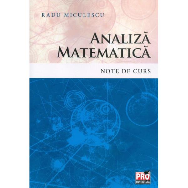 Analiza matematica - Note curs