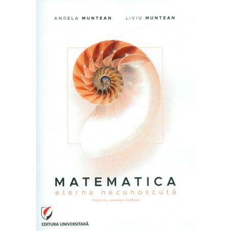 Matematica, eterna necunoscuta