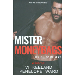 Mister Moneybags. Periculos...