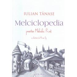 Melciclopedia. Povestea...