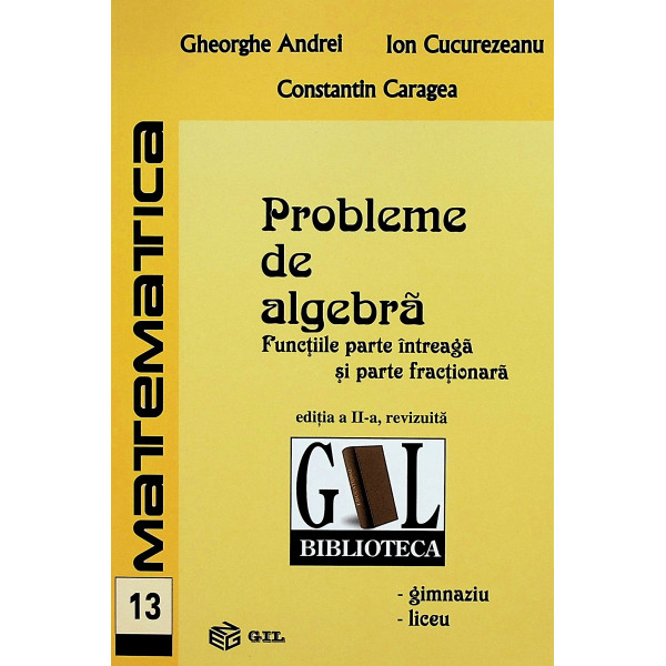 Probleme de algebra. Functiile parte intreaga si parte fractionara