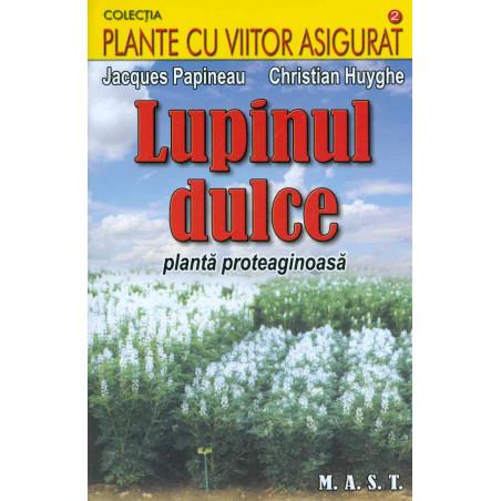 Lupinul dulce, planta...