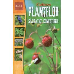 Cultura plantelor salbatice...