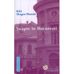 Soapte in Bucuresti