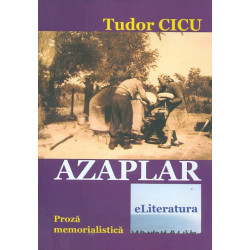 Azaplar. Proza memorialistica