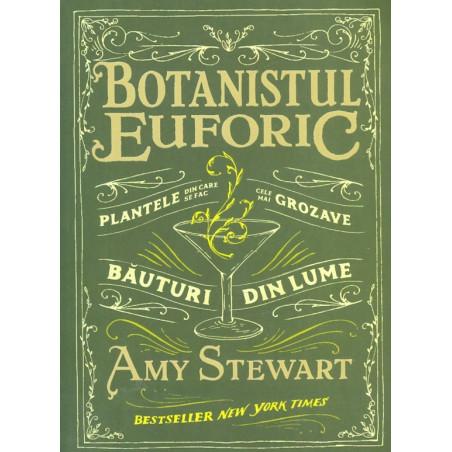 Botanistul euforic....