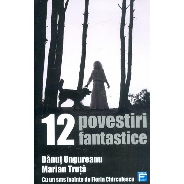 12 povestiri fantatice