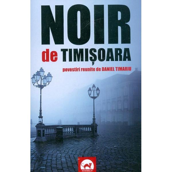 Noir de Timisoara