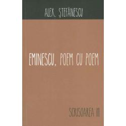 Eminescu, poem cu poem....