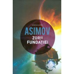 Fundatia, vol. VI - Zorii...