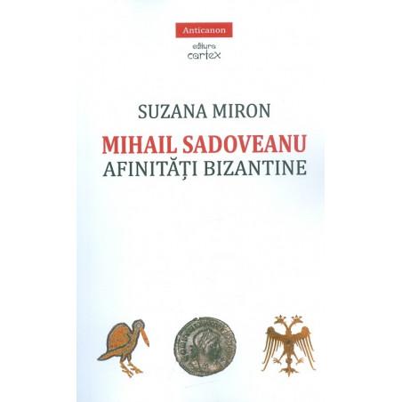Mihail Sadoveanu. Afinitati...