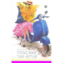 Toscana, tur-retur