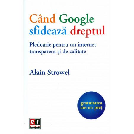 Cand Google sfideaza...